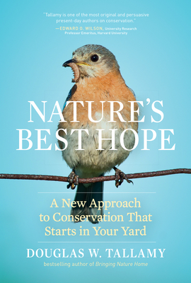 "Book Discussion: ""Nature's Best Hope"" by Doug Tallamy"